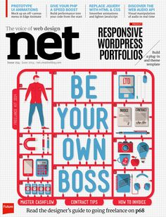#Net Magazine 254. Be your own boss. Responsive #Wordpress #portfolios. Read the designer's guide to going 3freelance on.