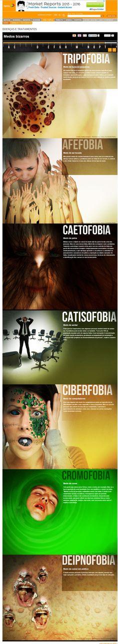 Medos bizarros  http://saude.terra.com.br/infograficos/medos/