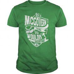 MCGOVERN - #shirt girl #tshirt jeans. GET IT NOW => https://www.sunfrog.com/LifeStyle/MCGOVERN-89891591-Green-Guys.html?68278