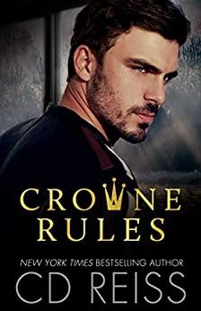Crowne Rules: Forced Proximity Standalone Free by CD Reiss Got Books, Book Club Books, Free Romance Books, Best Selling Books, Guys Be Like, Reiss, Free Reading, Love Book, Book Recommendations