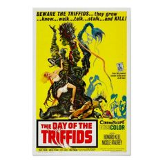 Movie Original Vintage Poster –The Day of the Triffids. The classic 1962 Steve Sekely English science fiction (sci-. on Nov 2018 Horror Movie Posters, Old Movie Posters, Classic Movie Posters, Classic Horror Movies, Movie Poster Art, Retro Horror, Sci Fi Horror, Vintage Horror, Horror Films