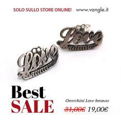 LOVE Earrings <3 http://shop.vangle.it/saldi/orecchini-love-bronzo