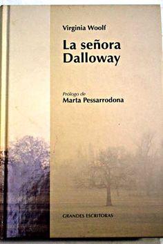 La señora Dalloway/Woolf, Virginia