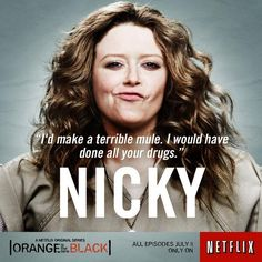 "Orange Is the New... on Twitter: ""Meet Nicky. Raised by nannies ..."