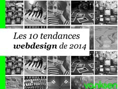 Les 10 Tendances Webdesign de 2014 by Vanksen by Vanksen via slideshare