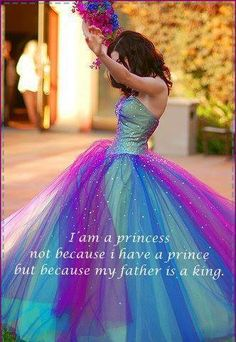 I Am A Princess  Take one of pics of my dad and I-even collage of pictures. Have this written over top!  Father's Day!!  Make one for josh of him and Callie!!!