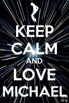 Keep Calm and love Michael Jackson ღ                                                                                                                                                                                 Mais