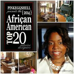 Today marks Day 12 on the African American Top 20 Interior Designers of 2014 countdown and it's time to recognize another fellow honoree. Let me introduce you to another returning honoree, Erin Shakoor of Shakoor Interiors. Erin is based in Chicago, Illinois. #AATOP20 #interiordesigners #amazingtalent