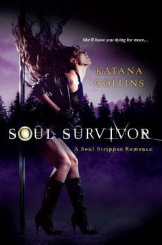 Soul Survivor by Katana Collins