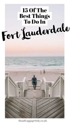 15 Of The Best Things To Do In Fort Lauderdale - Travel Miami - Ideas of Travel Miami - Best Towns In Iceland You Need To Visit Visit Florida, Florida Vacation, Florida Travel, Miami Florida, South Florida, Travel Usa, Vacation Spots, Dania Beach Florida, Pompano Beach Florida