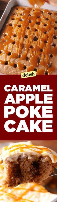 Caramel Apple Poke Cake will steal the spotlight from apple pie this Thanksgiving. Get the recipe on Delish.com.