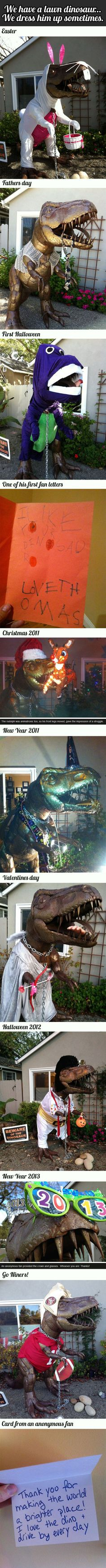 I have neighbors with 2 lawn dinos! They get dressed up at Christmas.