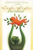 The Nursing mother's Herbal. Another book to get for the Breastfeeding mom that uses herbals. Here is a book review from La Leche League Intl.