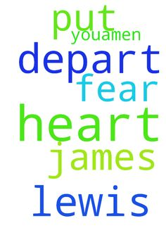 Help him lord -  Lord put your fear in James lewis heart so that he can not depart from you.Amen  Posted at: https://prayerrequest.com/t/Cfv #pray #prayer #request #prayerrequest