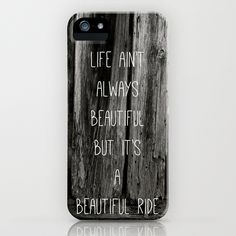 (iphone case) Old Barnwood Beautiful Ride Quote iPhone Case