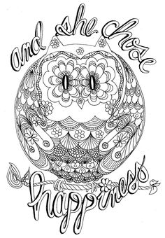 And she chose happiness : Happy Hippy Owl Coloring Page  Davlin Publishing #adultcoloring