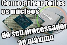 ativar nucleos, processador, aumentar desempenho, unpark cpu, baixar, download programa, ativar processador, maximo, aumentar velocidade,
