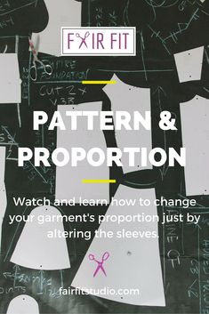 I can talk all day long about methods and concepts to get a great fit for your garment. In today's article, watch and learn how to change your garment's proportion just by altering the sleeves.