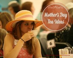 Mother's Day Tea Ideas - Women's Ministry Toolbox