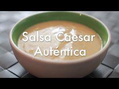 Salsa César o Caesar Casera Original - Recetas de Salsas