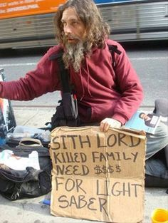 homeless sith lord