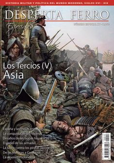 Spaniards in Asia Conquistador, Mexican Army, Warring States Period, Early Modern Period, Asia, Religion, East Indies, Historical Pictures, Military History