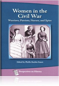 women spies of the civil war For thousands of years, people have found ways to spy on their opponents the  american civil war was no different in this lesson, you will learn.