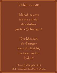 Bildgedicht Ich hab es satt! - Gedicht von Horst Bulla, dt. Freidenker, Dichter & Autor - - Gedichte - Zitate - Quotes - deutsch