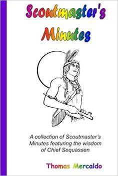 Scoutmaster's minutes wisdom, wonder and laughs! A possible gift or present idea!