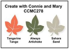 CCMC278 - Color Challenge tangerine tango, artichoke, sahara bunch of great cards