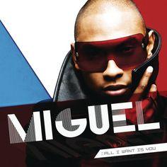 Sure Thing - Miguel   R&B/Soul  401690128: Sure Thing - Miguel   R&B/Soul  401690128 #RampBSoul