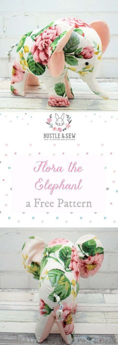 Free Flora the Elephant pattern - adorable stuffed animal sewing pattern for an elephant!