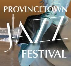 2013 #Provincetown Jazz Festival, via @TheJazzCorner