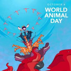 Let every creature go for broke and sing on World Animal Day! (October 4th)