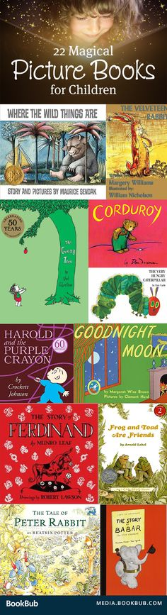 22 magical picture books for kids. These classics are must-reads with your little ones!