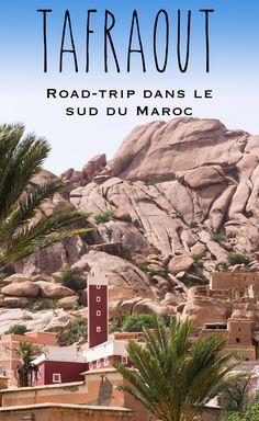 Tafraout : Road-trip dans le sud du Maroc
