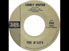 O'JAYS- LONELY DRIFTER