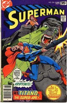 "Superman #324 ""Beware the Eyes that Paralyze!"" June 1978."