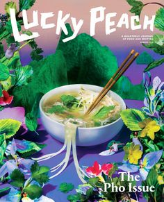 Lucky Peach Issue Pho - Lucky Peach is a quarterly journal of food and writing. Each issue focuses on a single theme, and explores that theme through essays, art, photography, and recipes.Lucky Peach theme is Pho. Wine Recipes, Asian Recipes, Ethnic Recipes, Lucky Peach Magazine, David Chang, Plakat Design, Best Cookbooks, Momofuku, Asian Cooking