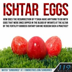 """119 Ministries - keep your manmade pagan """"traditions"""" if you must.but research their origins & sources Ishtar Easter, 119 Ministries, The Heart Is Deceitful, Resurrection Day, Christian Holidays, Babylon The Great, Adonai, Bible Knowledge, Bible Truth"""