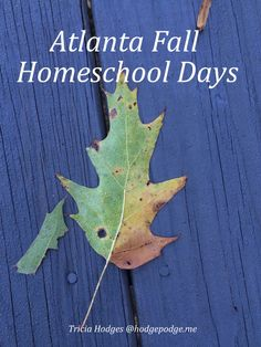 Atlanta Fall Homeschool Days and Events