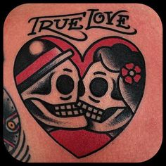 "Skeletons Skulls Couple True Love Traditional Heart Tattoo | If we had a space for some words we could have ""with you"" or ""I'll be with you"" from my song 😍"