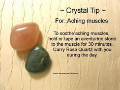 Crystals for aching muscles