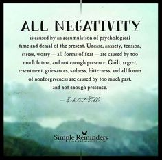 """""""Eckhart Tolle: All negativity is caused by an accumulation of psychological."""" by Eckhart Tolle Now Quotes, Quotes To Live By, Life Quotes, Qoutes, Denial Quotes, Im Done Quotes, Detachment Quotes, Guilt Quotes, Peace Quotes"""