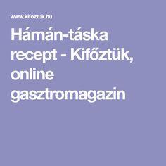 Hámán-táska recept - Kifőztük, online gasztromagazin