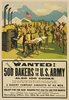 World War 1 Poster -  Wanted -  500 bakers for the U.S. Army, also 100 cooks. $19.97, via Etsy.