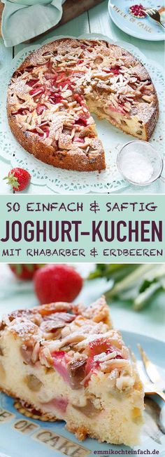 Simple yoghurt cake with rhubarb and strawberries - easy to cook-Einfacher Joghurtkuchen mit Rhabarber & Erdbeeren – emmikochteinfach Yogurt cake with rhubarb and strawberries A… - Easy Cake Recipes, Healthy Dessert Recipes, Hot Milk Cake, Yogurt Cake, Cake Ingredients, Strawberry Recipes, Food Cakes, Desert Recipes, Coffee Cake