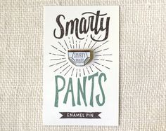 This super cute Smarty Pants enamel pin is great for a gag stocking stuffer for that person who thinks they know it all! (AFF)