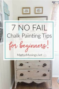 These 7 no fail chalk painting tips for beginners prove that anyone can learn to paint and are guaranteed to get you hooked on the latest craze and fun way to paint furniture and home decor accessories! #diy #chalkpaint #painting #homedecor #martysmusings
