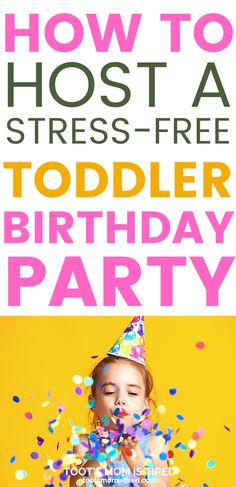 How to Host a Stress-Free Toddler Birthday Party | How to throw a birthday party for a toddler, easy birthday party ideas for one year olds, two year olds, three year olds. #toddlers #parenting Three Year Olds, One Year Old, Two Years Old Activities, Preschool Birthday, Tired Mom, Third Birthday, Toot, Stress Free, Parenting Hacks